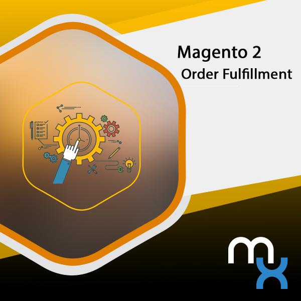 Magento 2 Order Fulfillment Extension-0
